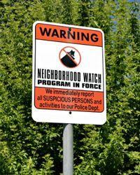Los grupos de vigilancia del vecindario pueden ayudar a identificar posibles ladrones.